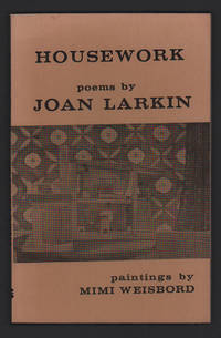 Housework by  Joan Larkin - Paperback - First edition, first printing - 1975 - from Ken Sanders Rare Books, ABAA and Biblio.com