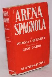image of Arena Spagnola, con 23 illustrazioni fuori testo Unica traduzione autorizzata di Gino Gario