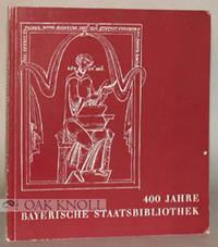 400 JAHRE BAYERISCHE STAATSBIBLIOTHEK