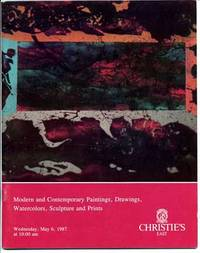 Christie's: Modern and Contemporary Paintings, Drawings, Watercolors, Sculpture and Prints; May...