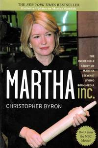 Martha Inc.: The Incredible Story of Martha Stewart Living Omnimedia