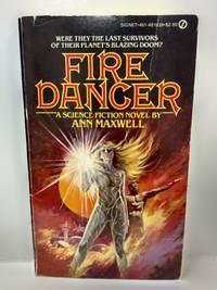 Fire Dancer by   Ann Maxwell - Paperback - 1982 - from Fleur Fine Books (SKU: 9780451119391)