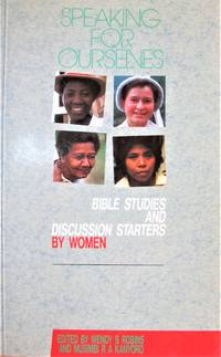 image of Speaking for Ourselves. Bible Studies and Discussion Starters By Women