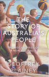 Story of Australia's People: The Rise and Fall Of a New Australia