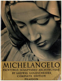 image of Michelangelo: Paintings Sculptures Architecture