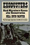image of Exodusters: Black Migration to Kansas After Reconstruction