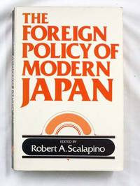 The Foreign Policy of Modern Japan
