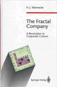 The Fractal Company A Revolution in Corporate Culture