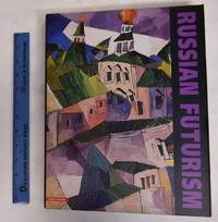 "Russian Futurism and David Burliuk, ""The Father of Russian Futurism"""