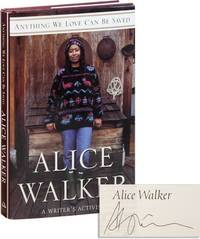 Anything We Love Can Be Saved: A Writer's Activism [Signed] by  Alice WALKER - Signed First Edition - 1997 - from Lorne Bair Rare Books and Biblio.com