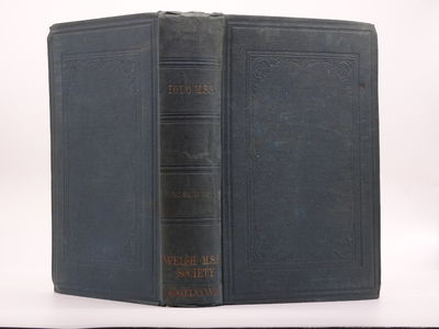 Liverpool: L. Foulkes , 1888. First published for the Welsh MSS. Society in 1848, this the 1888 Seco...