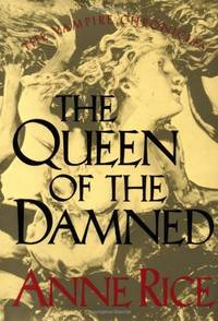 The Queen of the Damned (The Vampire Chronicles)