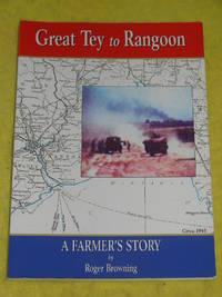 image of Great Tey to Rangoon, A Farmer's Story