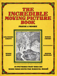 image of The Incredible Moving Picture Book