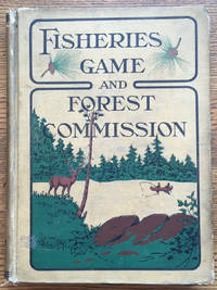 Fifth Annual Report of the Commissioners of Fisheries, Game and Forests of the State of New York by  Fish and Game Commission of the State of New York S. F. Denton; Forest - First edition - 1900 - from Shadyside Books and Biblio.com