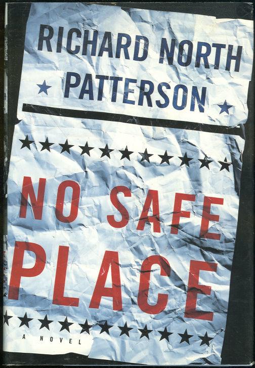 NO SAFE PLACE, Patterson, Richard North