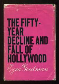 image of The Fifty-Year Decline and Fall of Hollywood [*SIGNED*]