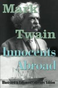 image of The Innocents Abroad (Fully Illustrated Edition): Or, the New Pilgrims' Progress