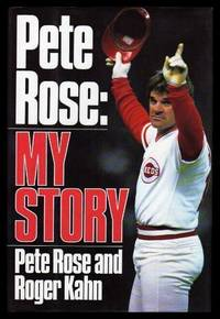 PETE ROSE:  MY STORY