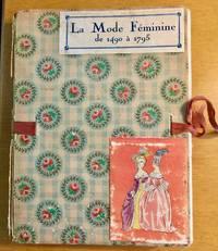 LA MODE FEMININE 1490-1795
