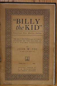 The True Story of the Killing of Billy the Kid (Notorious New Mex Outlaw)