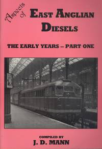 Aspects of East Anglian Diesels: Part 1 - The Early Years