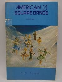 image of American Square Dance: The National Magazine with the Swinging Lines August 1985