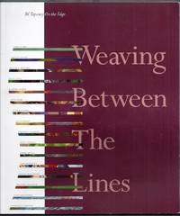 Weaving Between the Lines