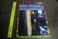 Bob Seger & The Silver Bullet Band -- Guitar Anthology Series by Bob Seger: The Silver Bullet Band - Paperback - 1998 - from The Vintage Bookstore (SKU: 011257)