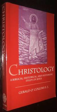 image of Christology: A Biblical, Historical, and Systematic Study of Jesus Christ