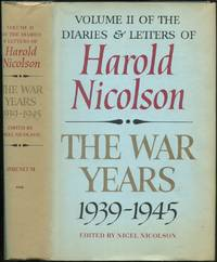 The War Years, 1939-1945: Volume II of Diaries and Letters