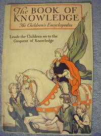 The Book of Knowledge:  The Children's Encyclopedia