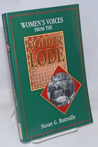 image of Women's Voices from the Mother Lode; Tales from the California Gold Rush. Original illustrations by Kathleen R. Petersen