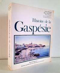 Histoire de la Gaspésie by  Pierre (avec la collaboration de)  Yves; Dansereau - Paperback - 1981 - from Librairie La Foret des livres (SKU: R4323)