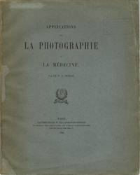 APPLICATIONS DE LA PHOTOGRAPHIE A LA MÉDICINE
