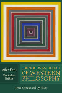 image of The Norton Anthology of Western Philosophy: After Kant:
