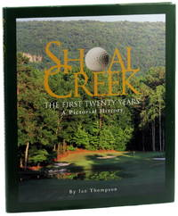 Shoal Creek, The First Twenty Years: A Pictorial History