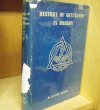 History of Dentistry in Oregon