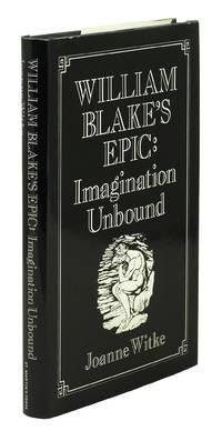 William Blake's Epic: Imagination Unbound.