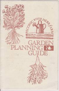 Peconic River Herb Farm Garden Planning Guide