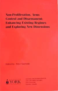 image of Non-Proliferation, Arms Control and Disarmament: Enhancing Existing Regimes and Exploring New Dimensions