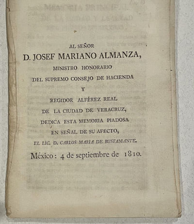 Mexico City: n.p., Sept. 4, 1810. First printing. Quarto, pp , 52, self-wrappers. Bustamante (1774-1...