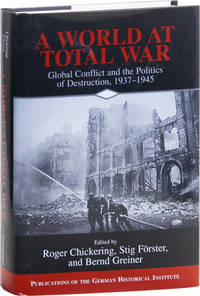 image of A World at Total War: Global Conflict and the Politics of Destruction, 1937-1945