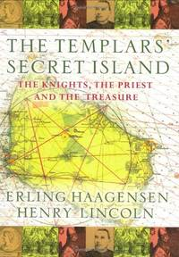 The Templars' Secret Island: The Knights, The Priest And The Treasure