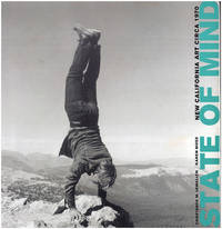 State of Mind: New California Art Circa 1970 (Catalog and Exhibition Guide)
