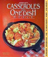 Sophie Kay's Casseroles And One-Dish Meals by  Sophie Kay Petros - Paperback - 1982 - from KEENER BOOKS (Member IOBA) (SKU: 000143)