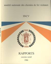 Societe Nationale Des Chemins De Fer Vicinaux SNCV Rapports Exercice Social 1986 (National Railway Company Vicinals SNCV Reports Financial Year 1986)