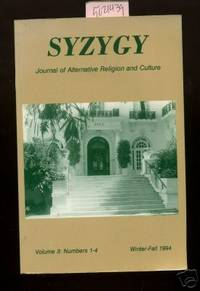 Syzygy : Journal of Alternative Religion and Culture : Volume 3 Numbers 1 to 4 : Winter Fall 1994 [compilation of Essay, Writings in French, English, Discussions, UFO, Astrology, Neo Paganism, Occultismm, New Age Movement, Spiritualism, Paranormal phenom]