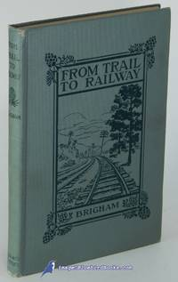 From Trail to Railway Through the Appalachians