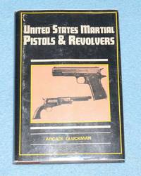 United States Martial Pistols & Revolvers